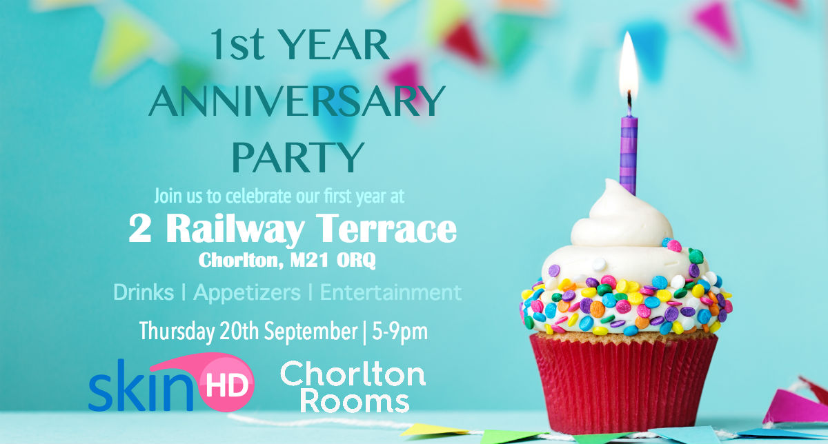1st year anniversary party for SkinHD and Chorlton Rooms
